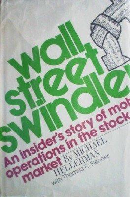 Wall Street Swindler by Hellerman, Michael