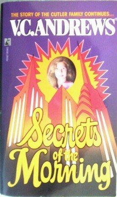 Secrets of the Morning by Andrews, V C