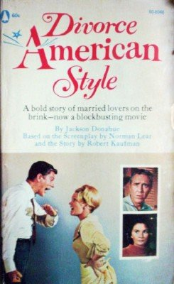 Divorce American Style by Donahue, Jackson