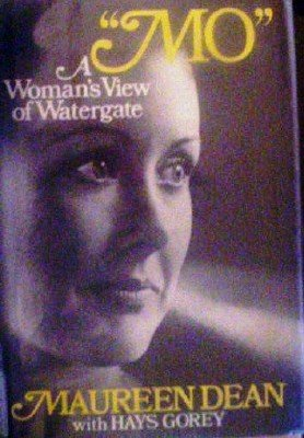 Mo a Woman's View of Watergate by Dean, Maureen