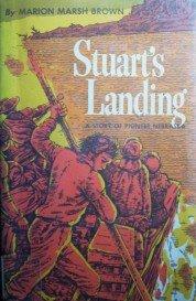 Stuart's Landing by Brown, Marion Marsh