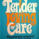 Tender Loving Care by Moura, Joni