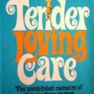 Tender Loving Care by Moura, Joni