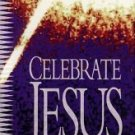 Celebrate Jesus Steps to Peace with God by Broadman & Holman
