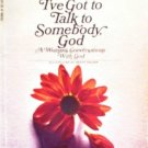 I've Got to Talk to Somebody, God by Holmes, Marjorie