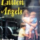 Our Littlest Angels by True Story