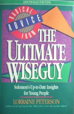 Radical Advice from The Ultimate Wiseguy by Peterson, Lorraine