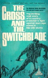 The Cross and the Switchblade by Wilkerson, David