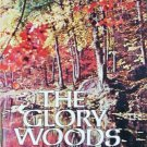 The Glory Woods by Greer, Virginia