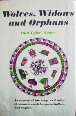 Wolves, Widows, and Orphans by Moore, Dan Tyler
