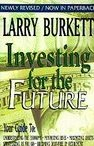 Investing for the Future by Burkett, Larry