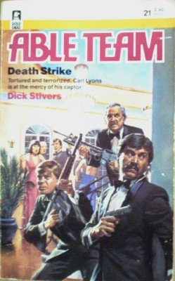 Able Team:Death Strike # 21 by Stivers, Dick