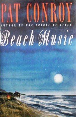 Beach Music by Conroy, Pat