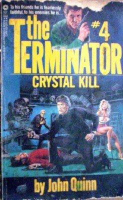 Terminator:Crystal Kill # 4 by Quinn, John