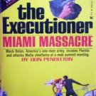 The Executioner Miami Massacre # 4 by Pendleton, Don
