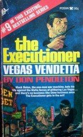 The Executioner Vegas Vendetta # 9 by Pendleton, Don