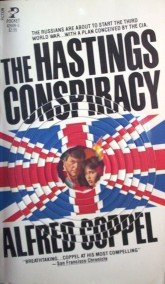 The Hastings Conspiracy by Coppel, Alfred