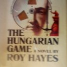 The Hungarian Game by Hayes, Roy
