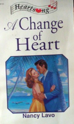 A Change of Heart by Lavo, Nancy