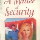 A Matter of Security by Cornelius, Kay