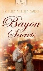 Bayou Secrets by Y'Barbo, Kathleen Miller