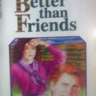 Better Then Friends by Laity, Sally