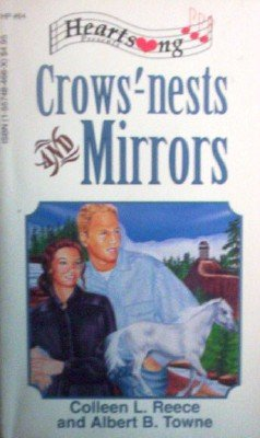 Crows'-nests and Mirrors by Reece, Colleen