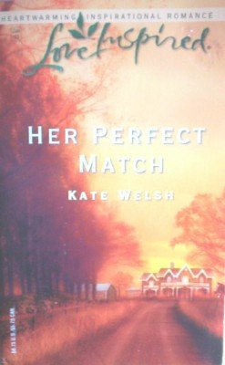 Her Perfect Match by Welsh, Kate