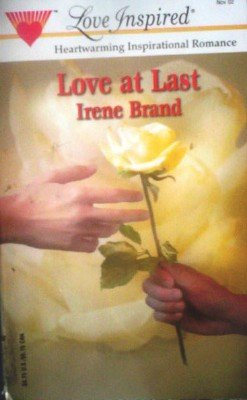 Love at Last by Brand, Irene