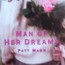 Man Of Her Dreams by Marr, Patt