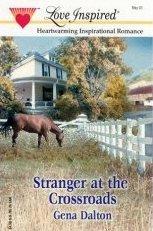 Stranger at the Crossroads by Dalton, Gena