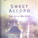 Sweet Accord by Mason, Felicia