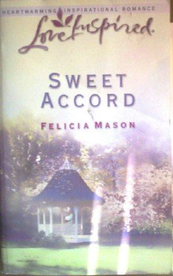 Sweet Accord by Mason, Felicia
