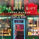 The Best Gift by Hannon, Irene