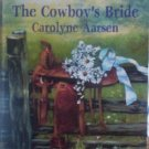 The Cowboy's Bride by Aarsen, Carolyne