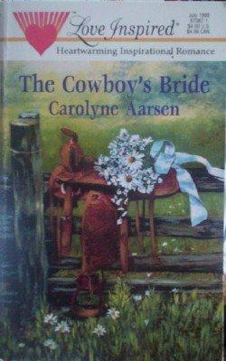 The Cowboy's Bride by Aarsen, Carolyne