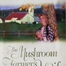 The Mushroom Farmers Wife by McManus, Una