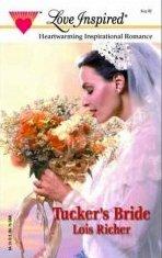 Tucker's Bride by Richer, Lois