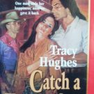 Catch a Falling Star by Hughes, Tracy