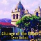 Change of the Heart by Bulock, Lynn