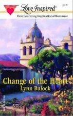 Change of the Heart by Bulock, Lynn