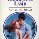Fire in the Blood by Lamb, Charlotte
