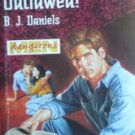 Outlawed! by Daniels, B J
