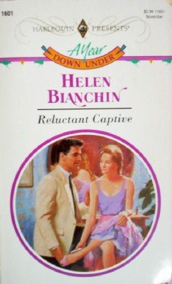 Reluctant Captive by Bianchin, Helen