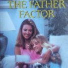 The Father Factor by Shay, Kathryn