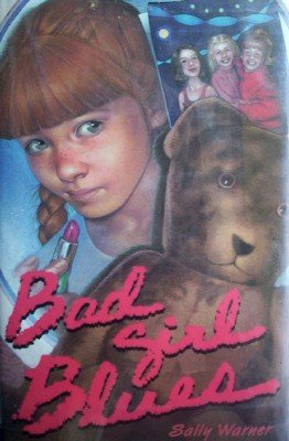 Bad Girl Blues by Warner, Sally