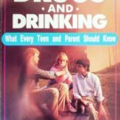 Drugs and Drinking What Every Teen and P by Strack, Jay