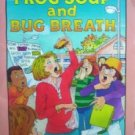 Frog Soup and Bug Breath by Bloss, Janet