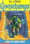 Goosebumps: A Night in Terror Tower # 27 by Stine, R L