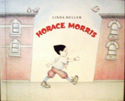 Horace Morris by Heller, Linda